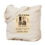 Judge Roy Bean Tote Bag