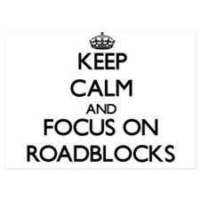 Keep Calm and focus on Roadblocks Invitations