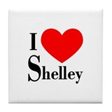 I Love Shelley Tile Coaster