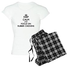 Keep Calm and focus on Rubb Pajamas
