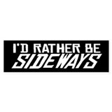 I'd Rather be Sideways