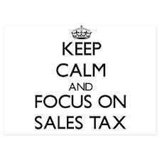 Keep Calm and focus on Sales Tax Invitations
