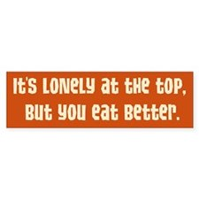 Lonely at the Top Bumper Bumper Sticker