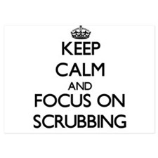 Keep Calm and focus on Scrubbing Invitations