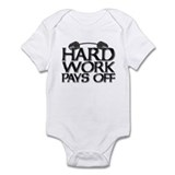 HARD WORK PAYS OFF Onesie