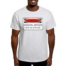 Attitude Financial Advisor T-Shirt