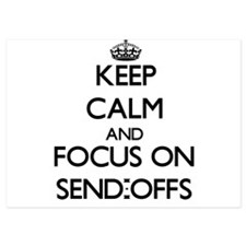 Keep Calm and focus on Send-Offs Invitations