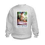 YOU'RE ALL MAD Kids Sweatshirt
