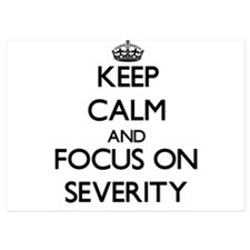 Keep Calm and focus on Severity Invitations