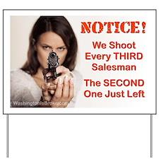 Notice! We Shoot: Yard Sign