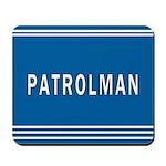 Patrolman Blues Mousepad