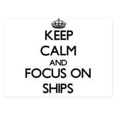 Keep Calm and focus on Ships Invitations