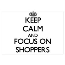 Keep Calm and focus on Shoppers Invitations