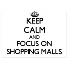 Keep Calm and focus on Shopping Malls Invitations