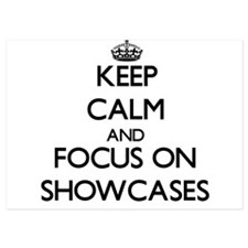 Keep Calm and focus on Showcases Invitations
