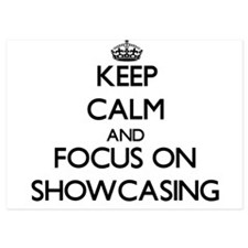 Keep Calm and focus on Showcasing Invitations