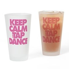 Keep Calm and Tap Dance (pink) Drinking Glass