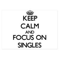 Keep Calm and focus on Singles Invitations