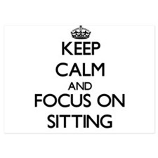 Keep Calm and focus on Sitting Invitations