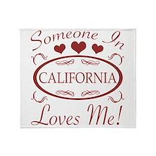 Somebody In California Loves Me Throw Blanket