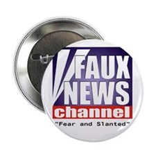 "Faux News ""Fear and Slanted"" Button"