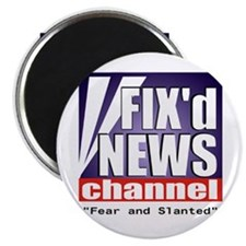 "FIX'd NEWS CHANNEL ""Fear and Slanted"" Magnet"