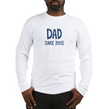 Dad since 2001 Long Sleeve T-Shirt