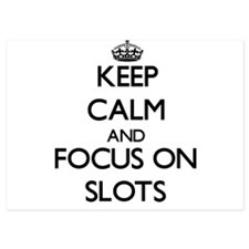 Keep Calm and focus on Slots Invitations