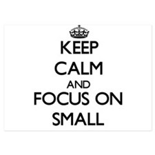 Keep Calm and focus on Small Invitations
