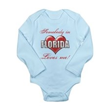 Somebody In Florida Loves Me Body Suit
