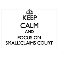 Keep Calm and focus on Small-Claims Co Invitations