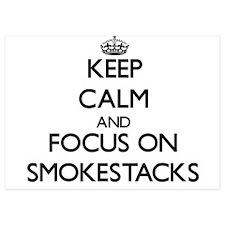 Keep Calm and focus on Smokestacks Invitations