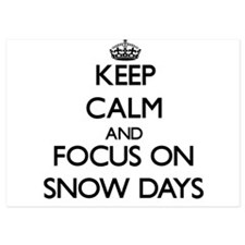 Keep Calm and focus on Snow Days Invitations