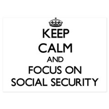 Keep Calm and focus on Social Security Invitations