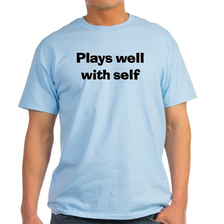 Plays Well With Self Light Blue T-Shirt
