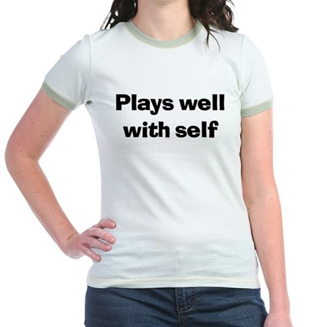 Plays Well With Self Jr. Ringer T-Shirt