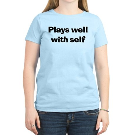 Plays Well With Self Women's Light Blue T-Shirt