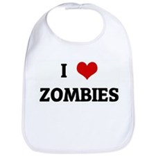 I Love ZOMBIES Bib