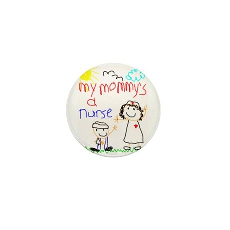 Nurse Mommy! Mini Button