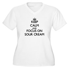 Keep Calm and focus on Sour Crea Plus Size T-Shirt