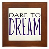 Dare to Dream Framed Tile
