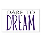 Dare to Dream Rectangle Decal