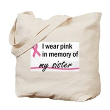 In Memory of my Sister Tote Bag