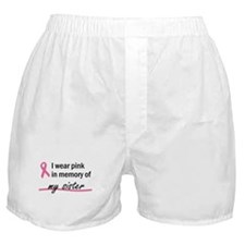 In Memory of my Sister Boxer Shorts