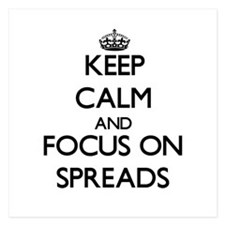 Keep Calm and focus on Spreads Invitations