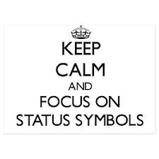 Keep Calm and focus on Status Symbols Invitations