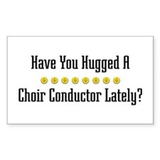 Hugged Choir Conductor Rectangle Bumper Stickers