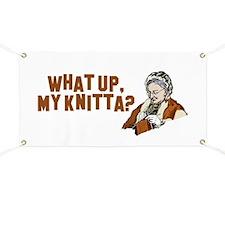 What up, my knitta? Banner