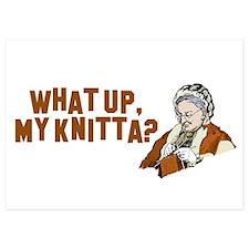 What up, my knitta? Invitations
