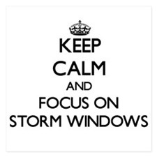 Keep Calm and focus on Storm Windows Invitations